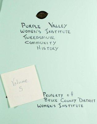 Purple Valley WI Tweedsmuir Community History, Volume 5