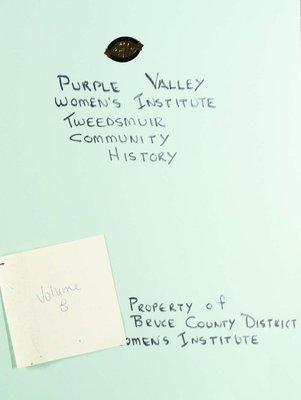 Purple Valley WI Tweedsmuir Community History, Volume 8