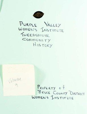 Purple Valley WI Tweedsmuir Community History, Volume 9