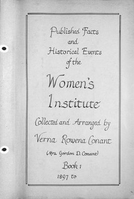 Published Facts and Historical Events of the Women's Institute Volume 1