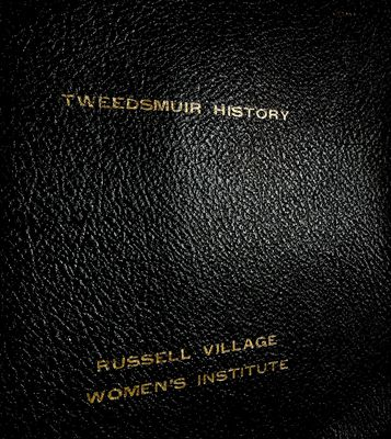 Russell Village Tweedsmuir History, Volume 1