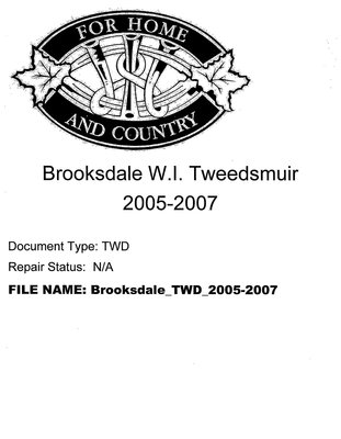 Brooksdale WI Tweedsmuir Community History: 2005-2007