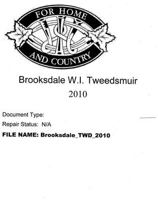 Brooksdale WI Tweedsmuir Community History: 2010