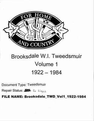Brooksdale WI Tweedsmuir Community History Volume 1: 1922-1984