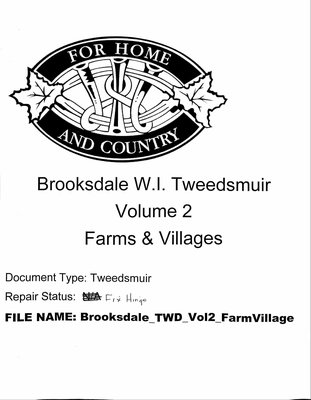 Brooksdale WI Tweedsmuir Community History: Volume 2, Farms and Village