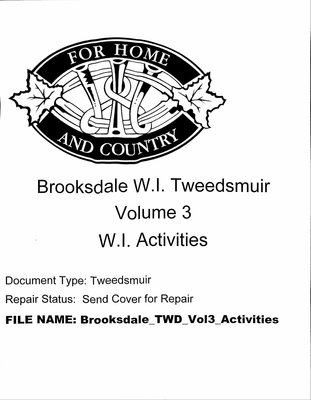 Brooksdale WI Tweedsmuir Community History: Volume 3, Activities