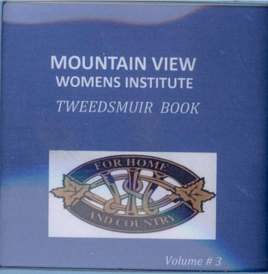 Mountain View WI Tweedsmuir Community History, Volume 3