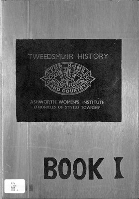 Ashworth WI Tweedsmuir Community History, Volume 1