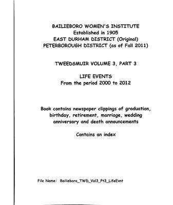 Bailieboro WI Tweedsmuir Community History, Volume 3, Part 3: Life Events, 2000-2012