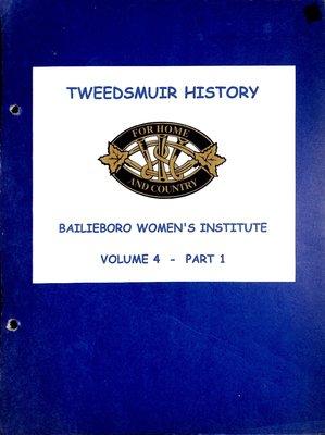 Bailieboro WI Tweedsmuir Community History, Volume 4, Part 1