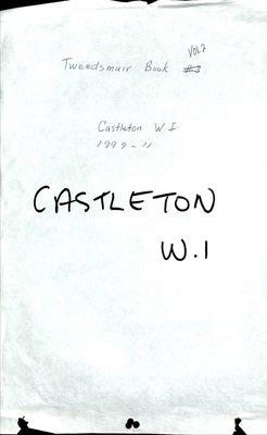 Castleton WI Tweedsmuir Community History, Volume 2, 1999-2011