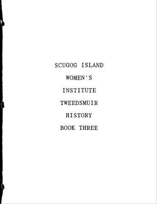 Scugog Island Tweedsmuir Community History, Volume 3