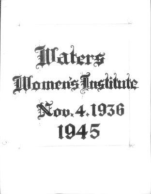 Waters WI Tweedsmuir Community History, Volume 1