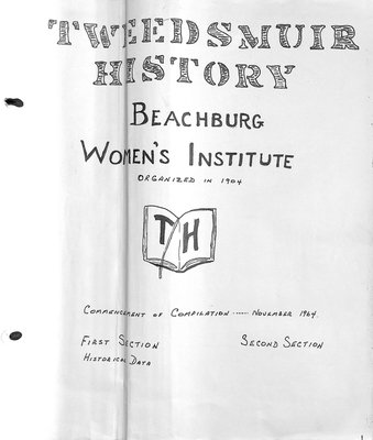 Beachburg WI Tweedsmuir Community History, Volume 1: 1964-2000