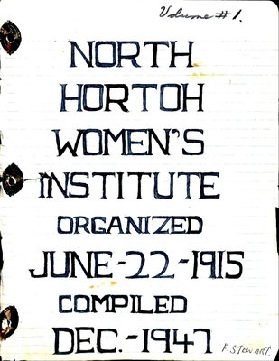Horton North WI Tweedsmuir Community History, Volume 1: 1947