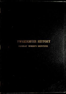 Bromley WI Tweedsmuir Community History, Volume 1