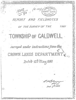 Northern Area Report and Fieldnotes of the Survey of the Township of Caldwell, 1880