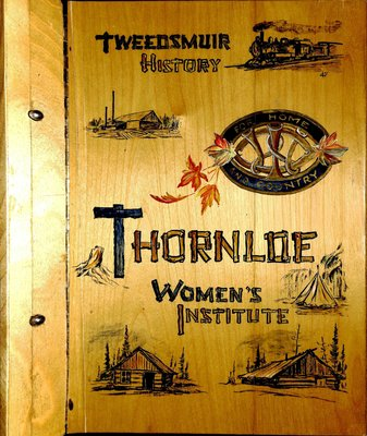 Thornloe WI Tweedsmuir Community History, Volume 1