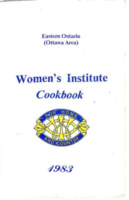 Eastern Ontario (Ottawa Area) WI Cookbook 1983