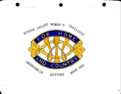 Scugog Island WI Tweedsmuir Community History, Volume 1