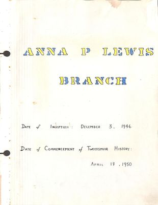 Anna P. Lewis WI Tweedsmuir Community History, Volume 1