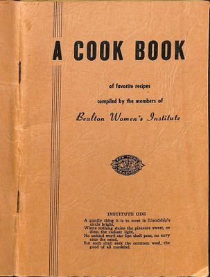 A Cook Book of favourite recipes compiled by the members of Bealton Women's Institute