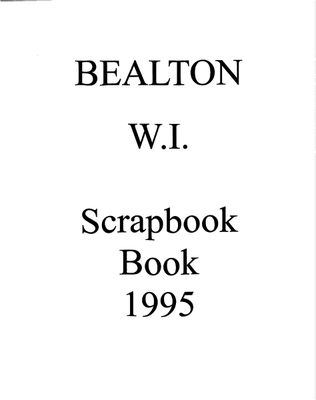 Bealton WI Tweedsmuir Community History, Volume 6,  1995