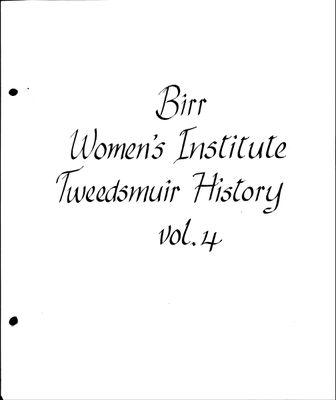 Birr WI Tweedsmuir Community History, Volume 4, 1900-1990