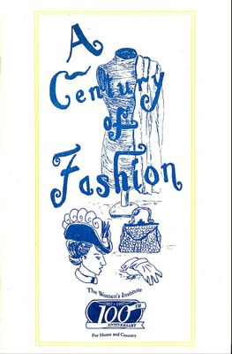 A Century Of Fashion, for WI's Centennial in 1997