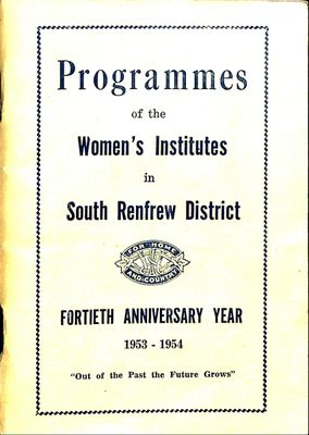 Renfrew South District WI Programs 1953-54, 40th Anniversary