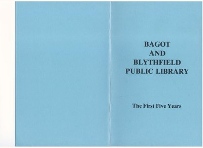 Bagot & Blythfield Public Library: The First Five Years