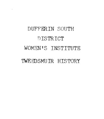 Dufferin South District Branch Tweedsmuir History