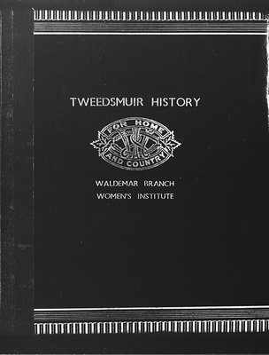 Waldemar Branch Tweedsmuir History