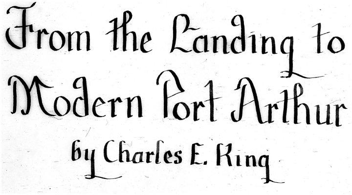 "From ""The Landing"" to Modern Port Arthur"