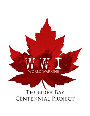 World War One Thunder Bay Centennial Project