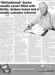 `Old-fashioned' doctor recalls career filled with births, broken bones and a muddy Labrador retriever