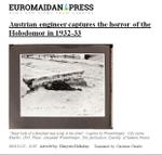 """Austrian Engineer Captures the Horror of the Holodomor in 1932-33."" Article headline"