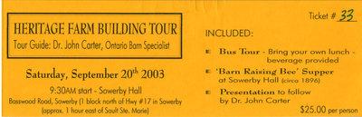 Heritage Farm Building Tour Ticket, Iron Bridge, 2003