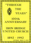 Through the Years Iron Bridge United Church Vol. 1