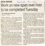 Work on Iron Bridge to be Completed Tuesday, 1999