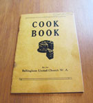 """Cook Book, Bellingham United Church Women's Association"" Circa 1950"