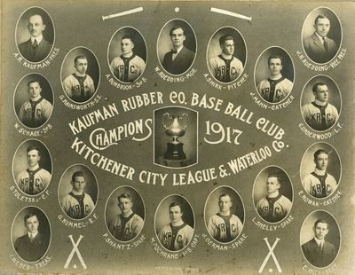 Kaufman Rubber Company Baseball Club - Kitchener City League and Waterloo County Champions 1917