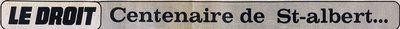 article à l'ocassion du centenaire de st-albert du droit le 18 fevrier 1974
