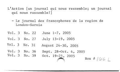 L'Action [un journal qui nous ressemble; un journal qui nous rassemble!] – Le journal des francophones de la region de London-Sarnia.