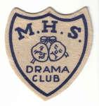 M.H.S. Drama Club badge
