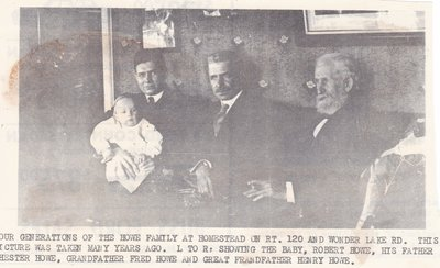 Four Generations of Howes at Family Homested on Rt. 120 & Wonder Lake Road.