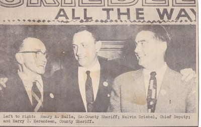 Henry Nulle,Ex-Sheriff; Melvin Griebel, Chief Deputy; and Harry Herendeen, County Sheriff At Event