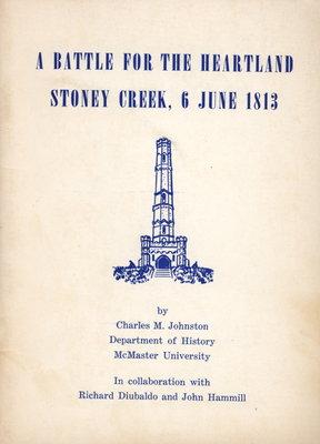 Battle for the Heartland: Stoney Creek, June 6, 1813