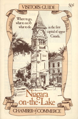 Visitor's Guide. Where to go, what to see & what to do in the first capital of Upper Canada.