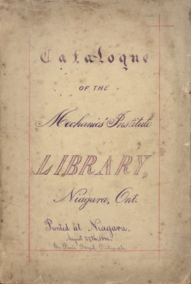 Catalogue of the Mechanics' Institute Library. Niagara, Ontario. 1880.